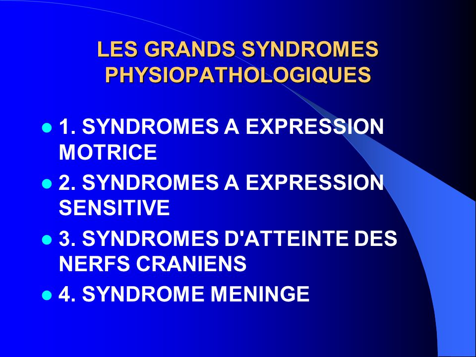 LES GRANDS SYNDROMES PHYSIOPATHOLOGIQUES