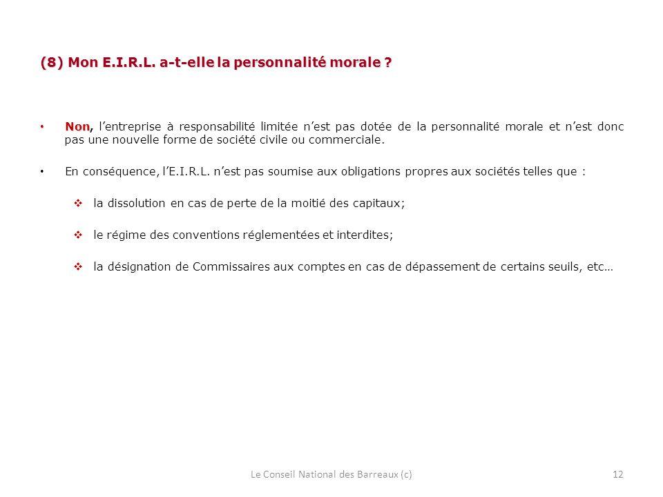 (8) Mon E.I.R.L. a-t-elle la personnalité morale