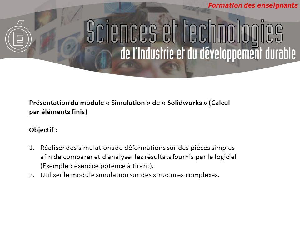 Utiliser le module simulation sur des structures complexes.