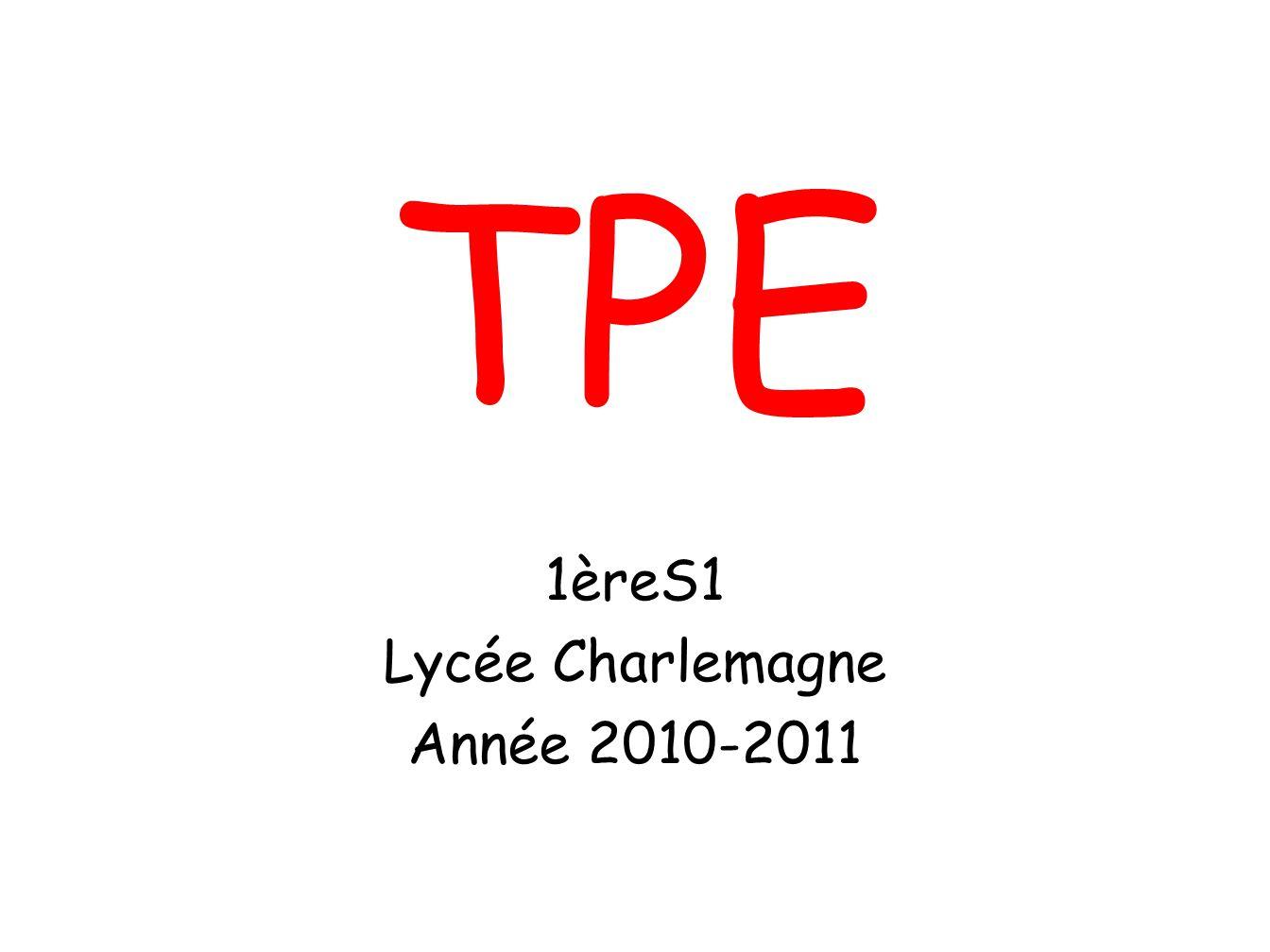 1èreS1 Lycée Charlemagne Année 2010-2011