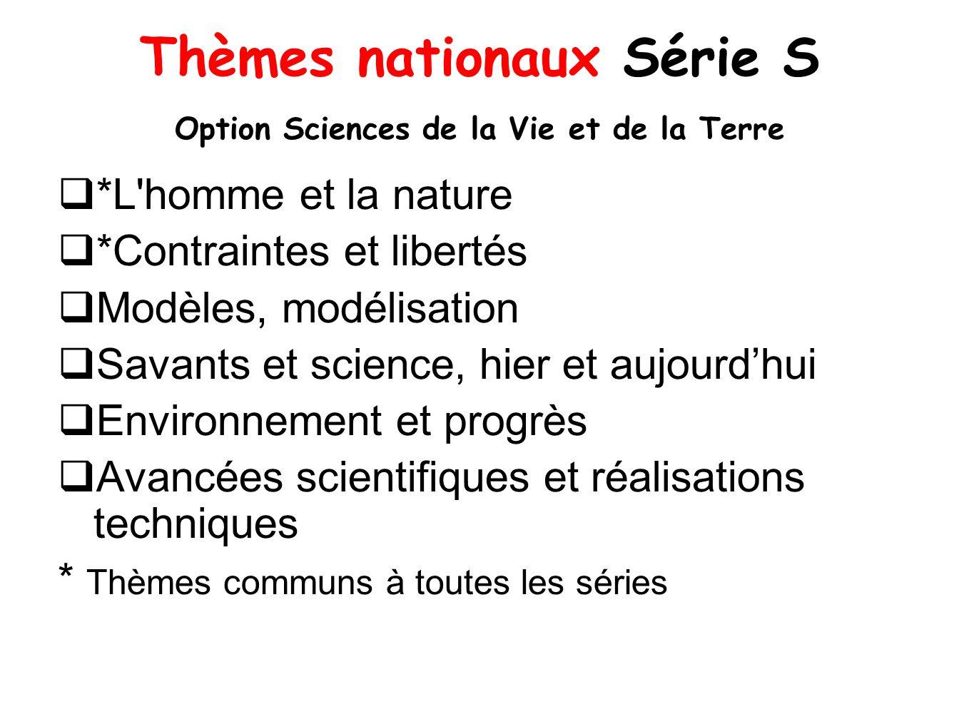 Thèmes nationaux Série S Option Sciences de la Vie et de la Terre