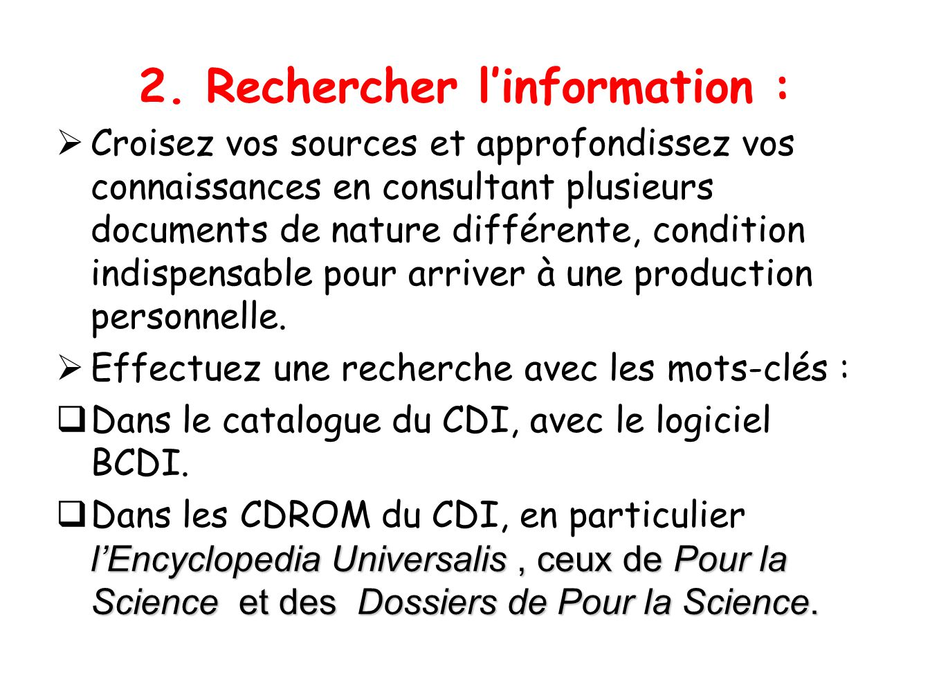 2. Rechercher l'information :