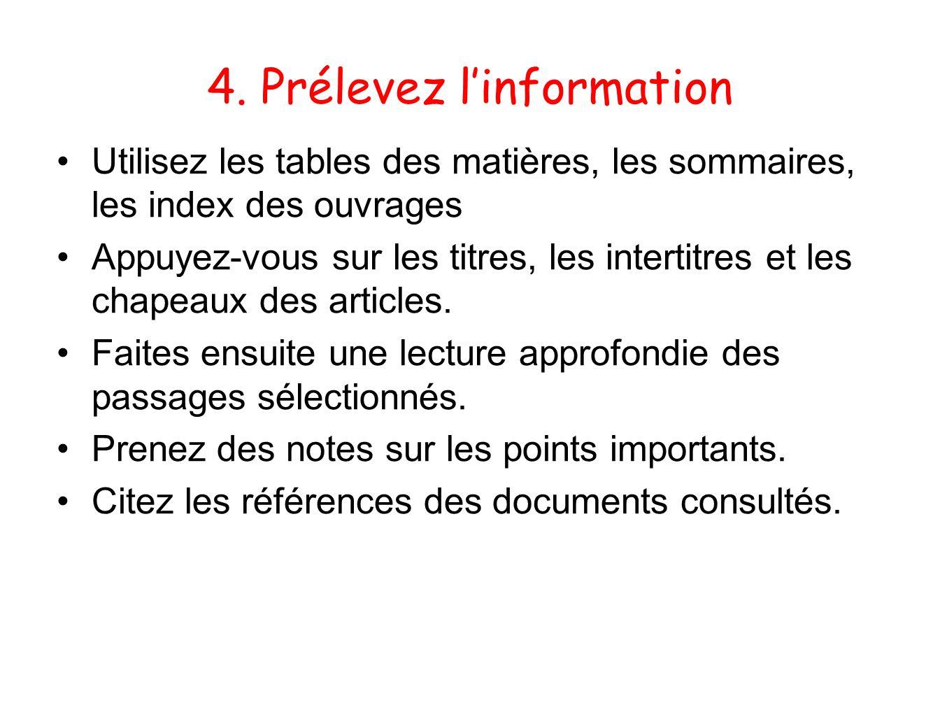 4. Prélevez l'information