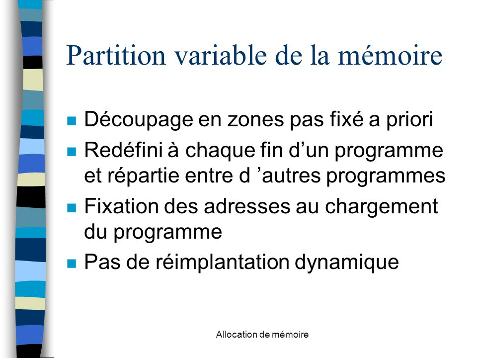 Partition variable de la mémoire