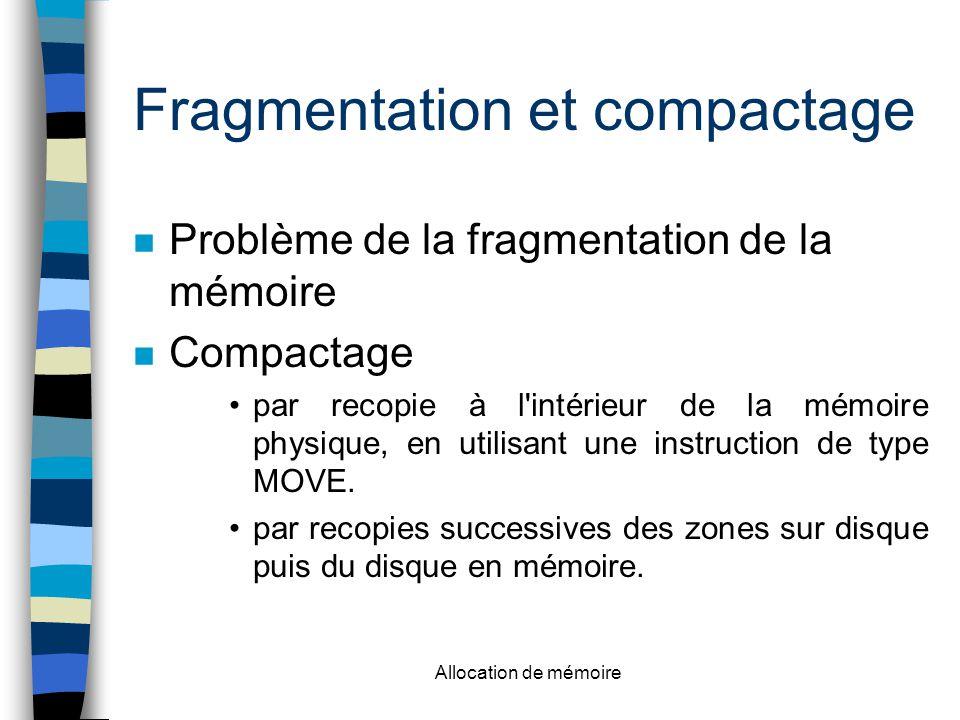 Fragmentation et compactage