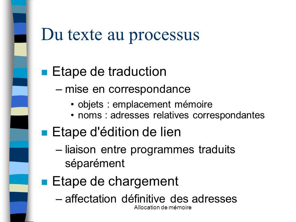 Du texte au processus Etape de traduction Etape d édition de lien