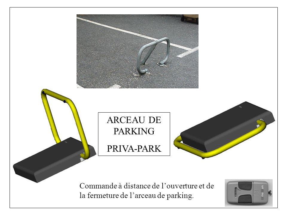 ARCEAU DE PARKING PRIVA-PARK