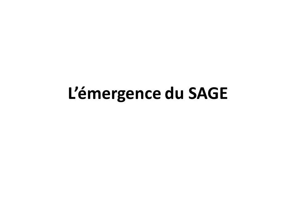 L'émergence du SAGE