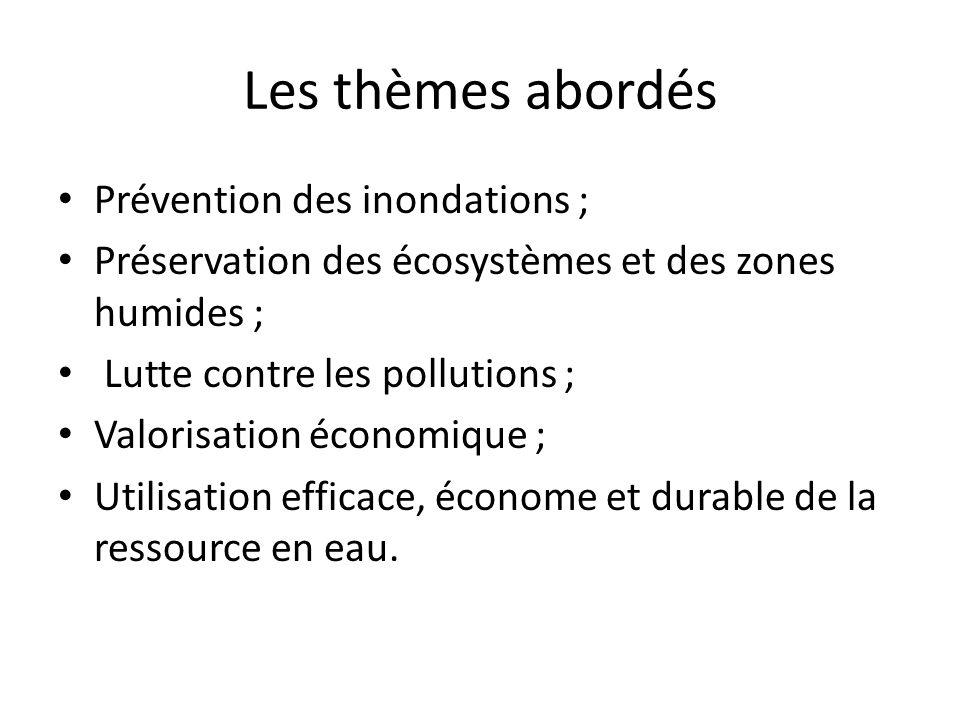 Les thèmes abordés Prévention des inondations ;