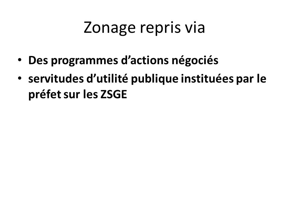 Zonage repris via Des programmes d'actions négociés