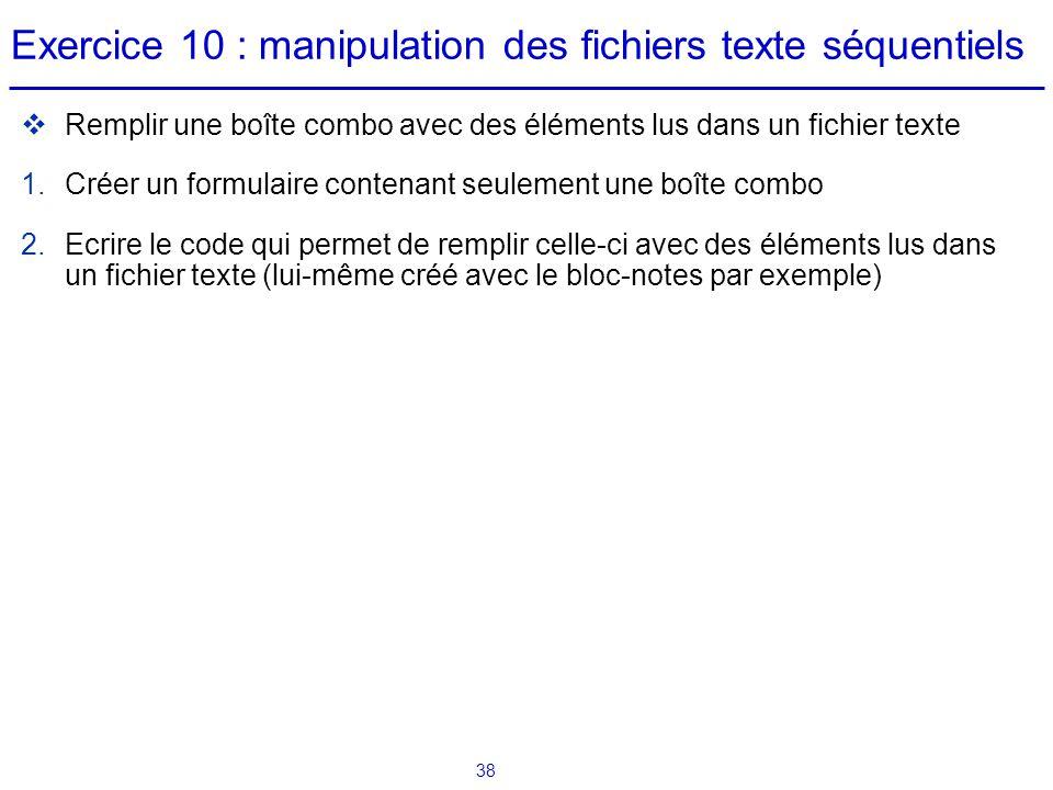 Exercice 10 : manipulation des fichiers texte séquentiels