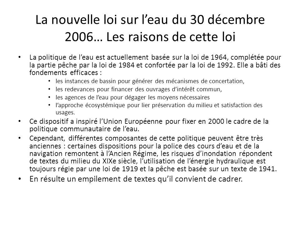 La nouvelle loi sur l'eau du 30 décembre 2006… Les raisons de cette loi