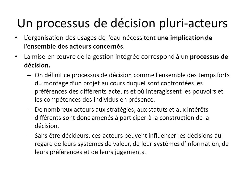 Un processus de décision pluri-acteurs