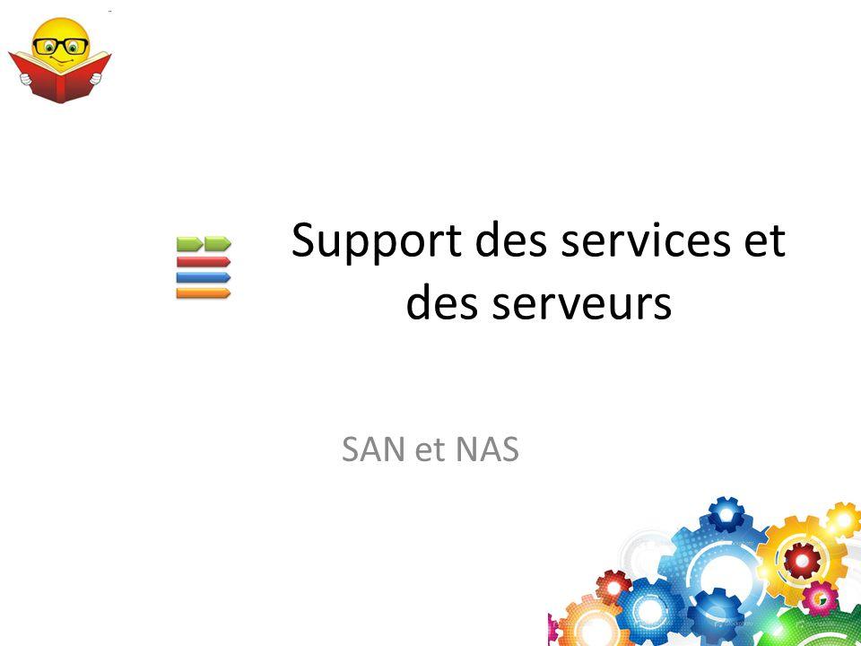 Support des services et des serveurs