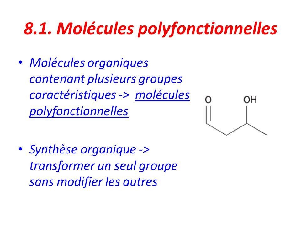 8.1. Molécules polyfonctionnelles