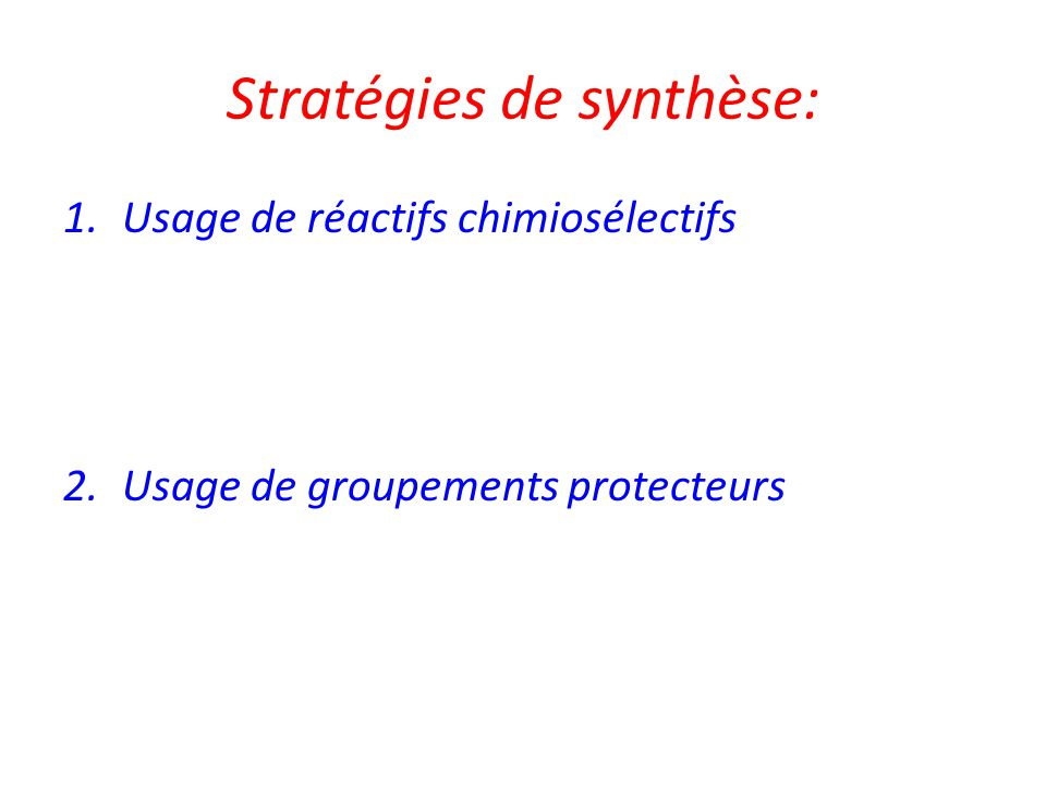 Stratégies de synthèse: