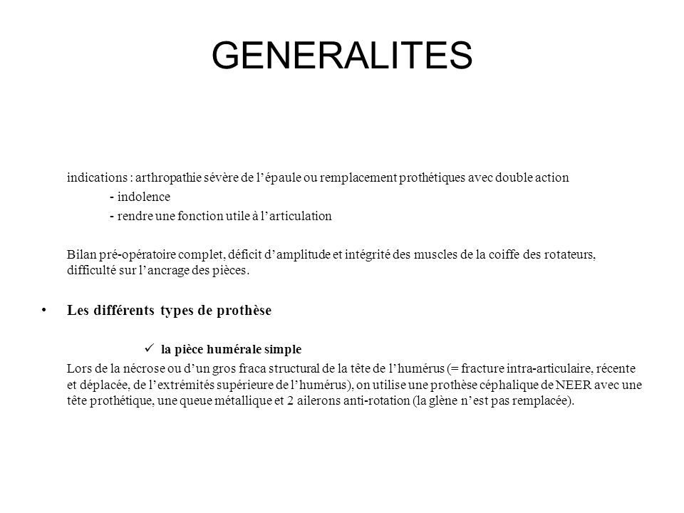 GENERALITES Les différents types de prothèse
