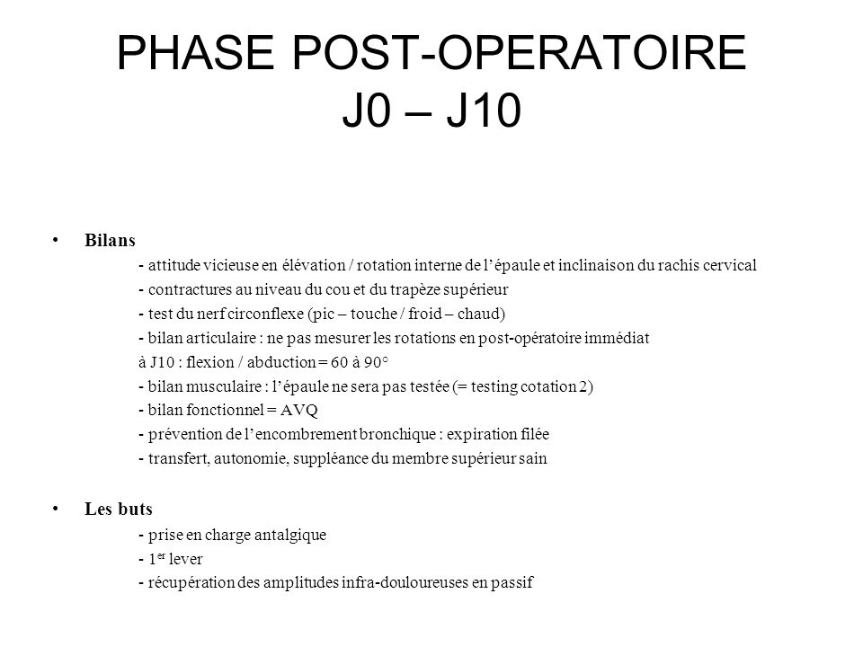 PHASE POST-OPERATOIRE J0 – J10