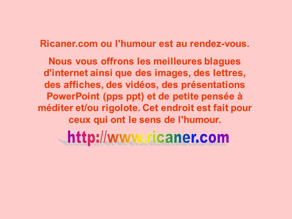 Ricaner.com ou l humour est au rendez-vous.