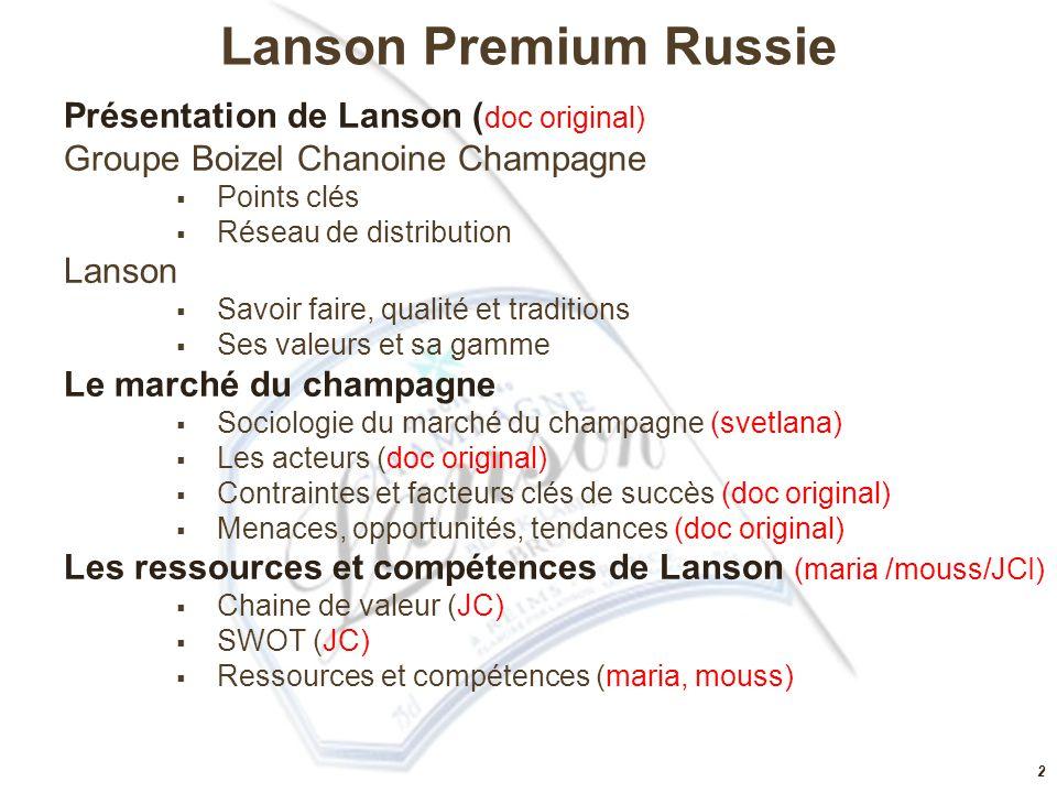 Lanson Premium Russie Présentation de Lanson (doc original)
