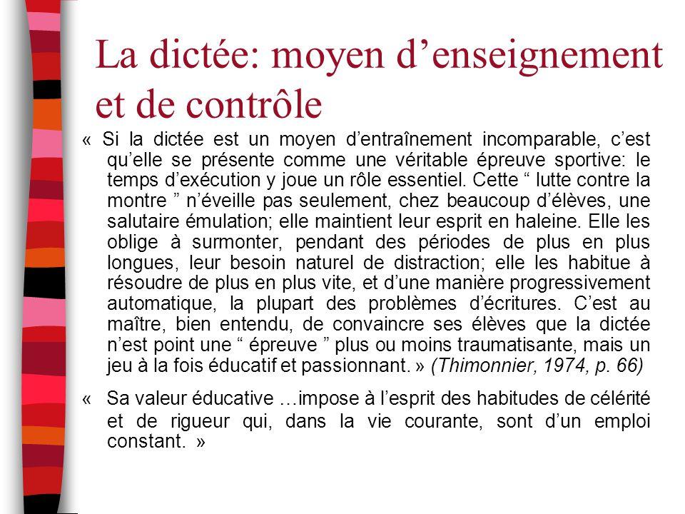 La dictée: moyen d'enseignement et de contrôle