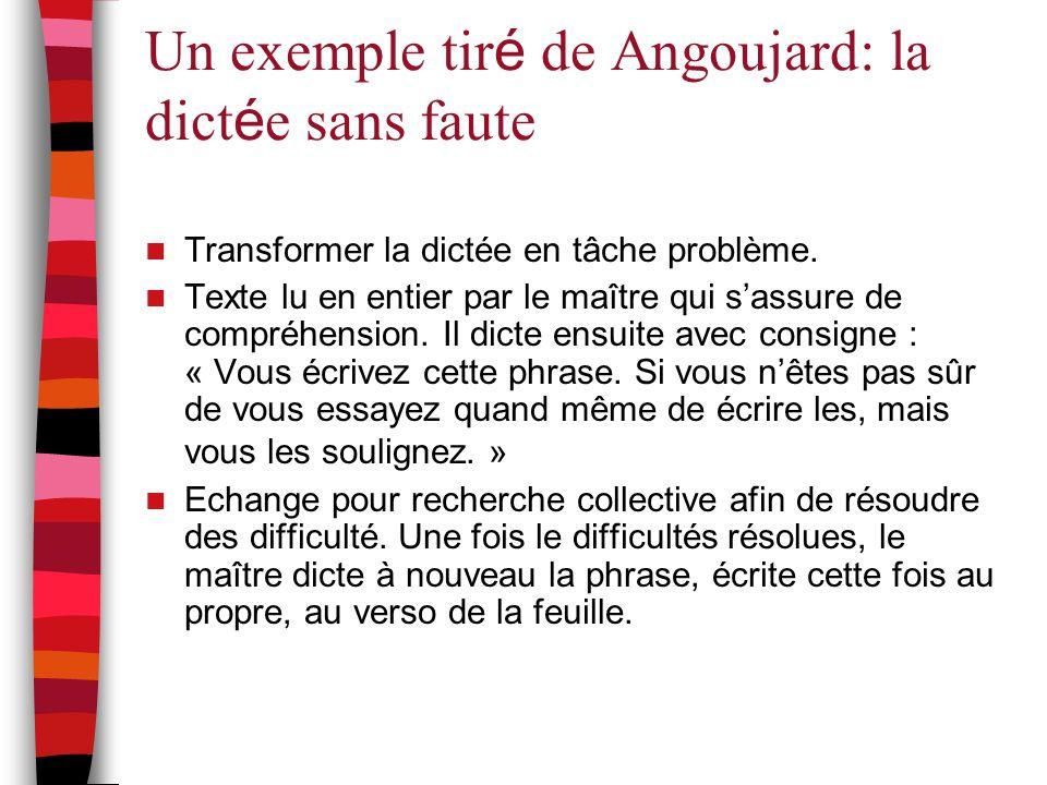 Un exemple tiré de Angoujard: la dictée sans faute