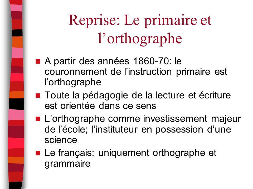 Reprise: Le primaire et l'orthographe