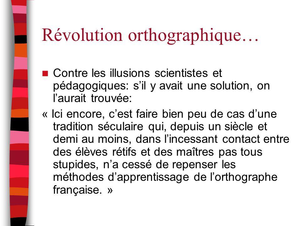 Révolution orthographique…