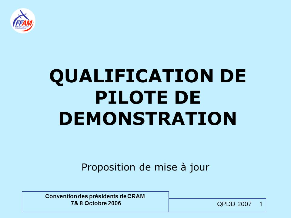 QUALIFICATION DE PILOTE DE DEMONSTRATION
