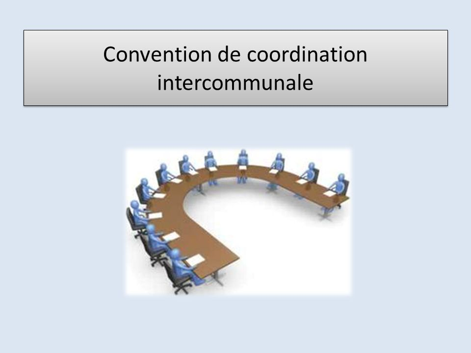 Convention de coordination intercommunale