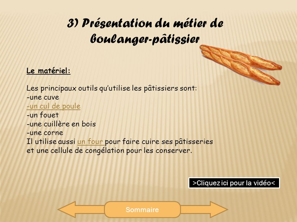 3) Présentation du métier de boulanger-pâtissier
