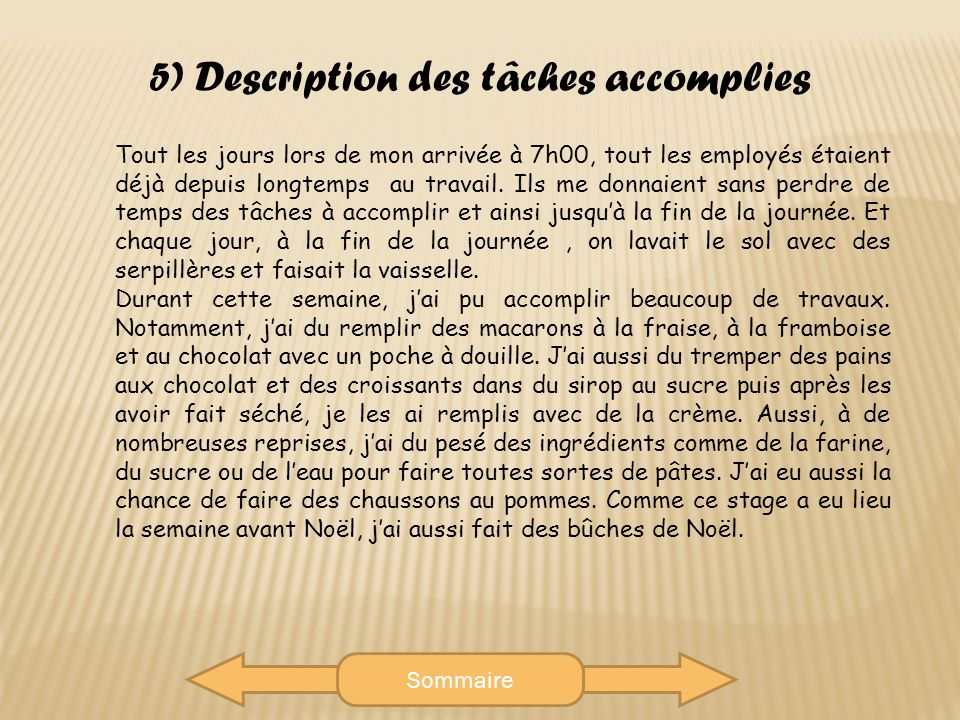 5) Description des tâches accomplies