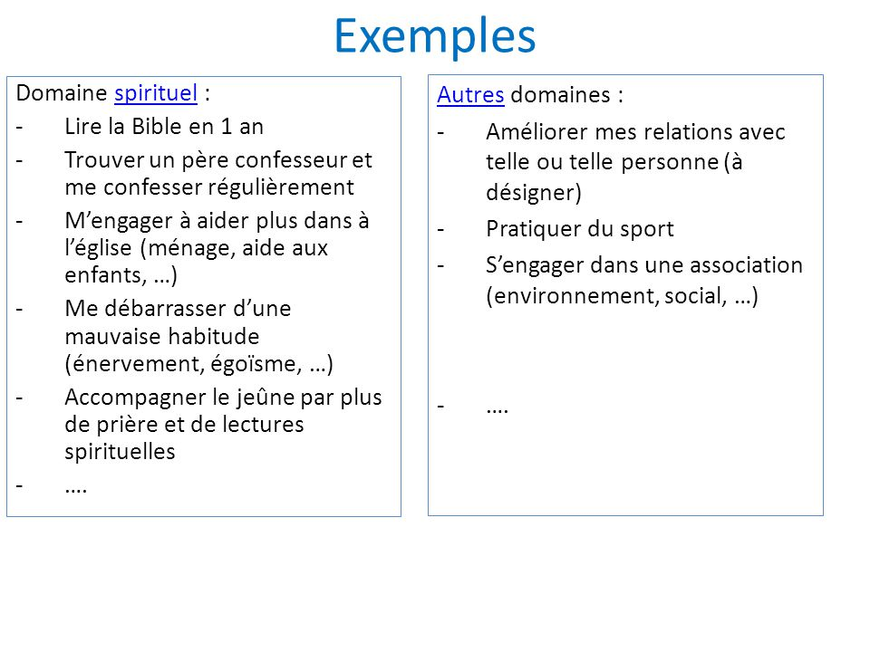 Exemples Domaine spirituel : Autres domaines : Lire la Bible en 1 an