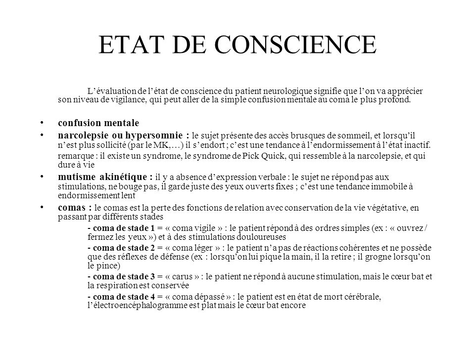 ETAT DE CONSCIENCE confusion mentale