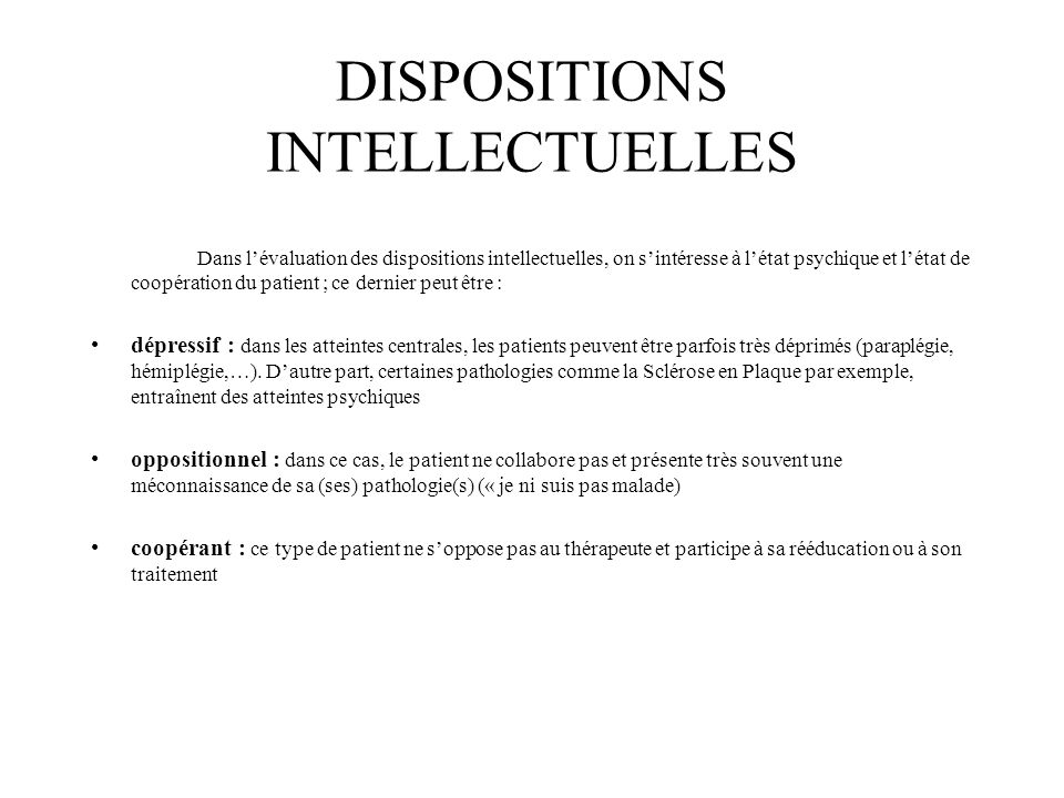 DISPOSITIONS INTELLECTUELLES