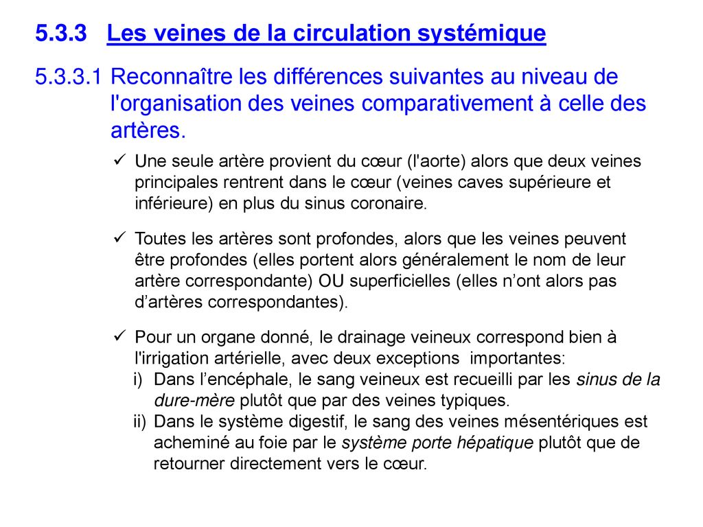 5.3.3 Les veines de la circulation systémique