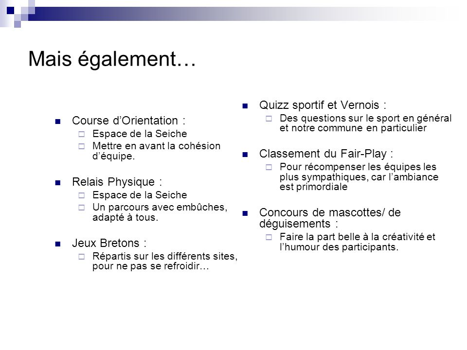 Mais également… Quizz sportif et Vernois : Course d'Orientation :