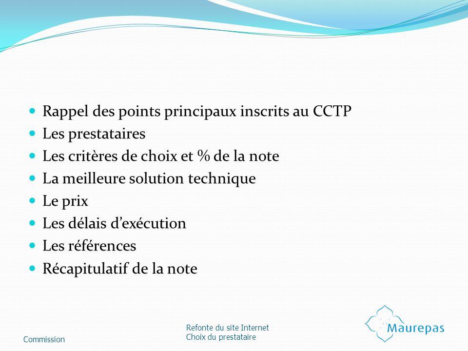 Rappel des points principaux inscrits au CCTP Les prestataires