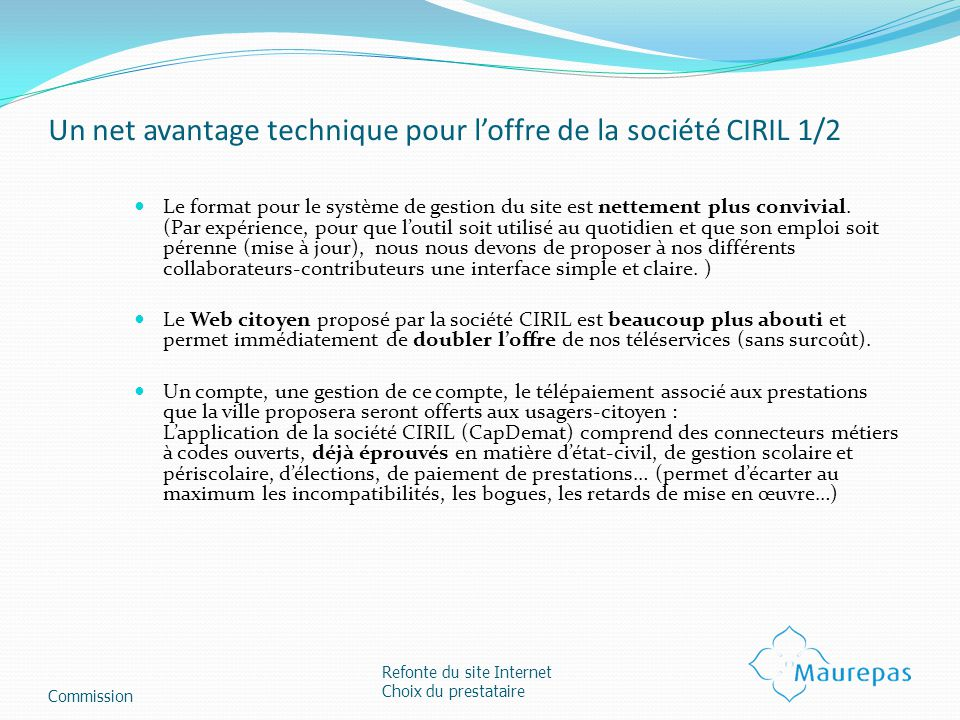 Un net avantage technique pour l'offre de la société CIRIL 1/2