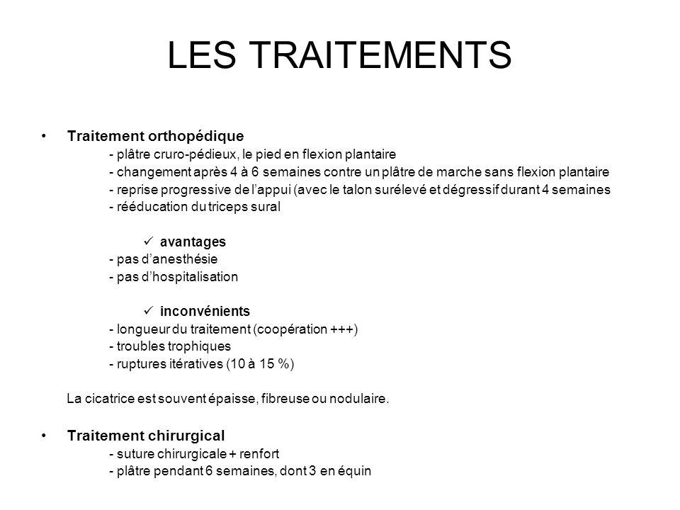 LES TRAITEMENTS Traitement orthopédique Traitement chirurgical