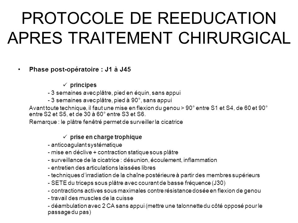 PROTOCOLE DE REEDUCATION APRES TRAITEMENT CHIRURGICAL