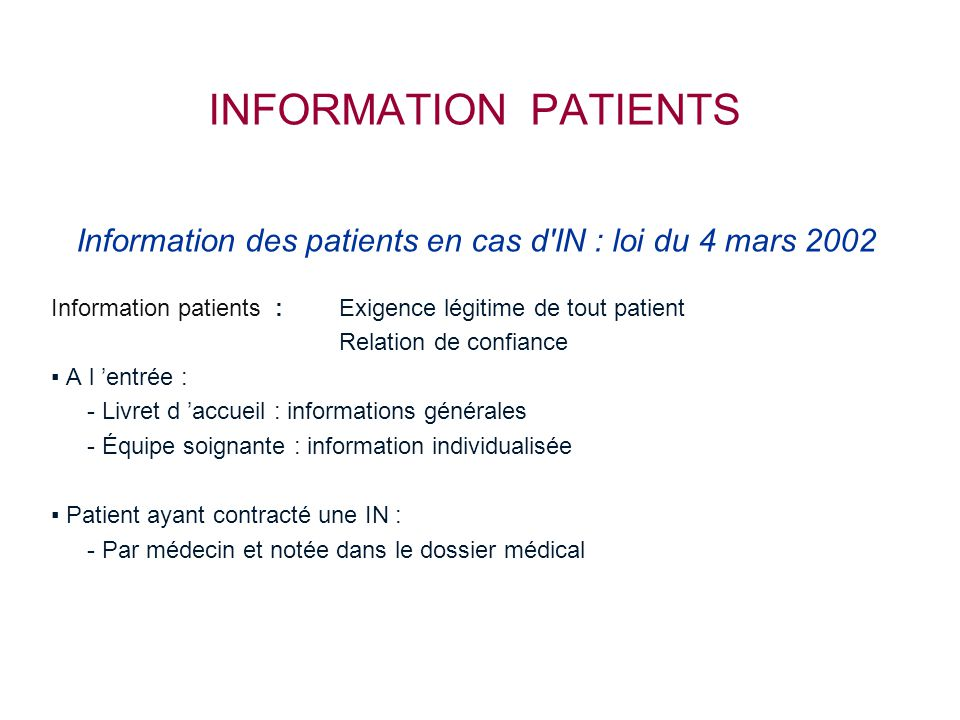 Information des patients en cas d IN : loi du 4 mars 2002