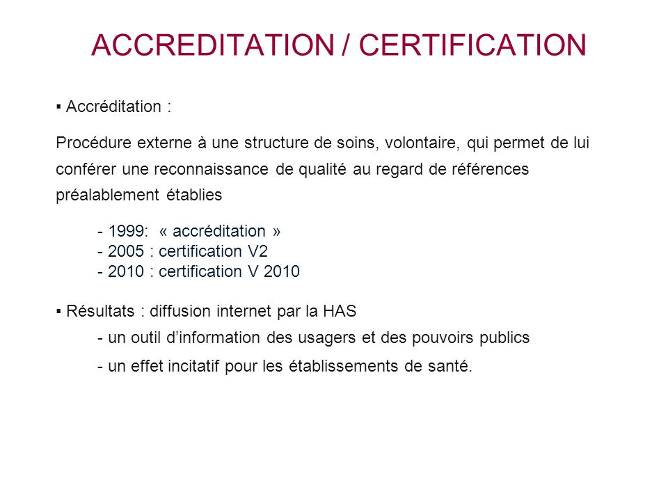 ACCREDITATION / CERTIFICATION