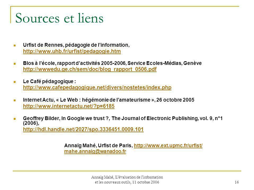 Sources et liens http://www.uhb.fr/urfist/pedagogie.htm