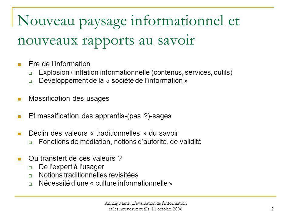 Nouveau paysage informationnel et nouveaux rapports au savoir