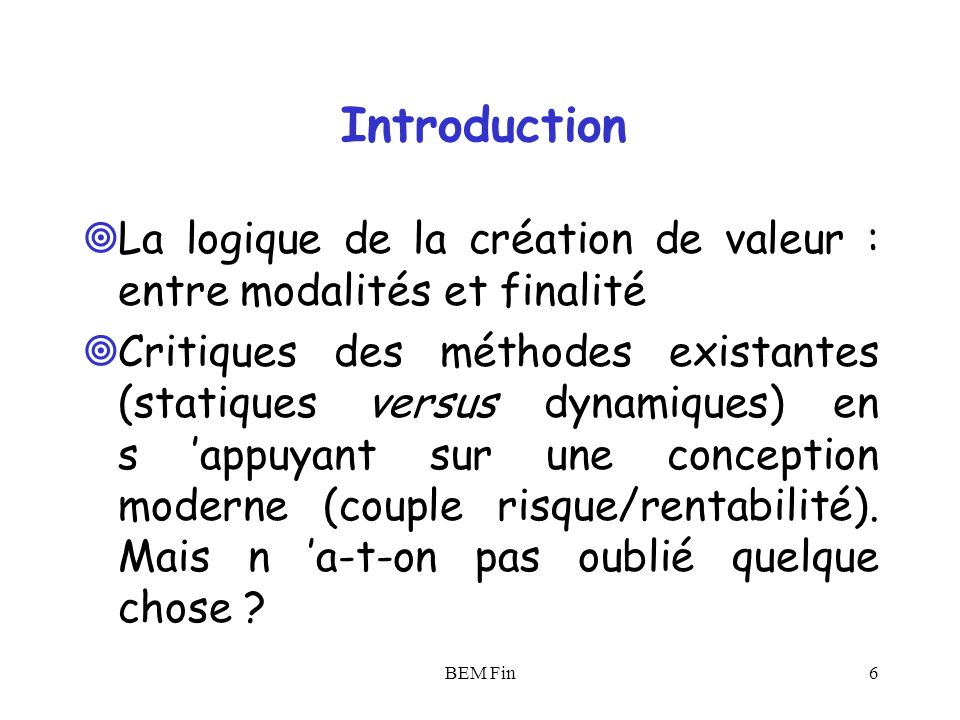 Introduction La logique de la création de valeur : entre modalités et finalité.