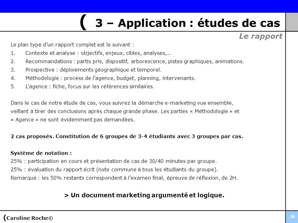 > Un document marketing argumenté et logique.