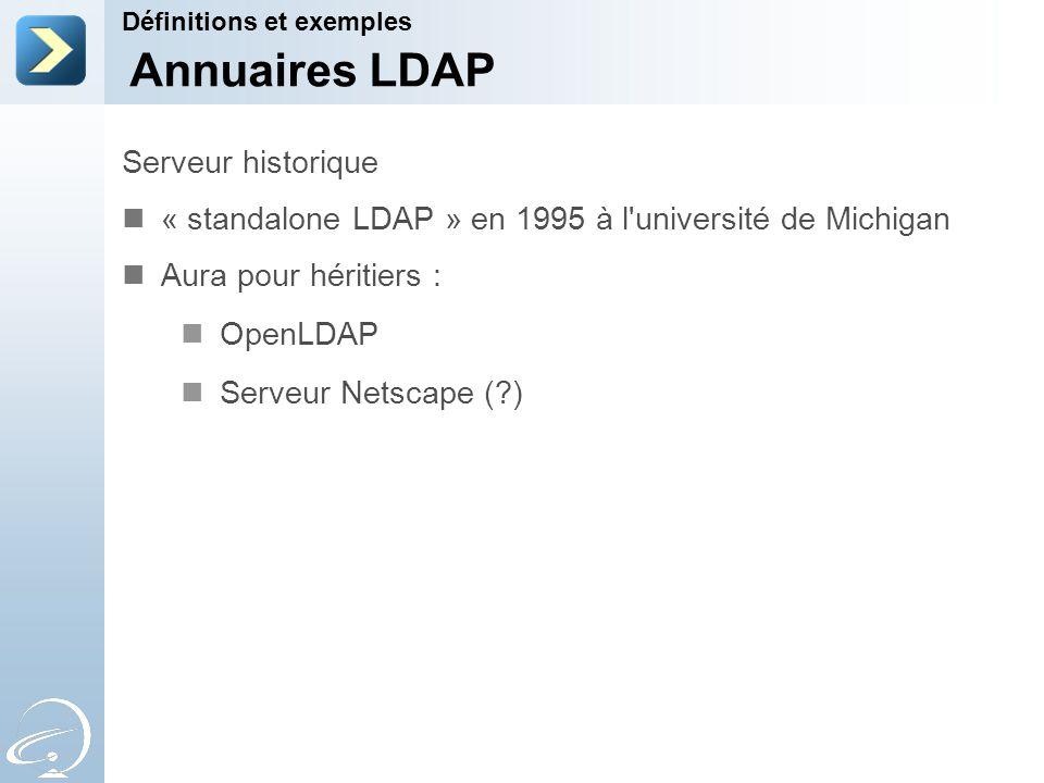 Annuaires LDAP Serveur historique
