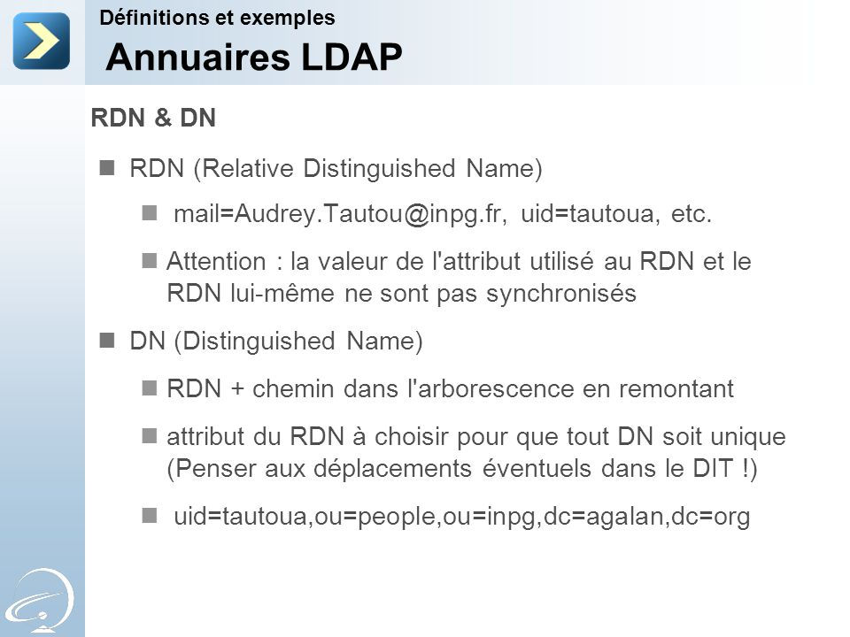 Annuaires LDAP RDN & DN RDN (Relative Distinguished Name)