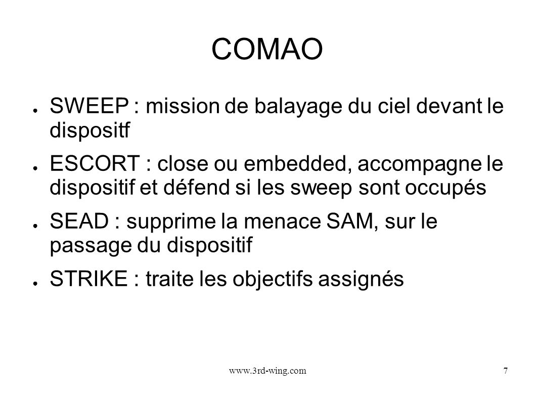 COMAO SWEEP : mission de balayage du ciel devant le dispositf